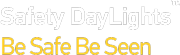 Safety DayLights® - Be safe, be seen